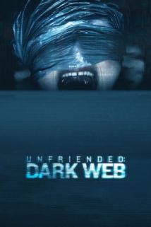 წაშალე მეგობრები 2: ბნელი ქსელი Unfriended: Dark Web