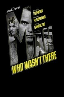 The Man Who Wasnt There