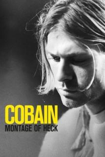 კურტ კობეინი: არეული მონტაჟი Kurt Cobain: Montage of Heck