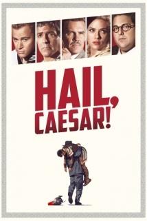 დიდება კეისარს! / Hail, Caesar!