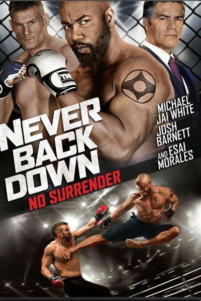 Never Back Down: No Surrender/ არასდროს დანებდე 3
