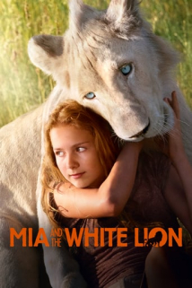 Mia and the White Lion (Mia et le lion blanc)