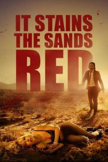 ამის გამო ქვიშა წითლდება / It Stains the Sands Red