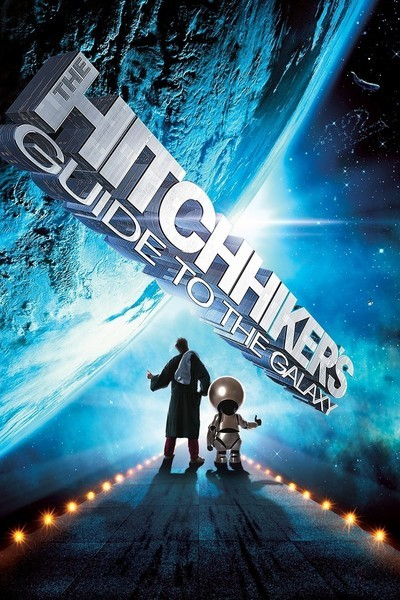 ავტოსტოპით გალაქტიკაში / The Hitchhiker's Guide to the Galaxy