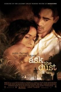 შეეკითხეთ მტვერს / Ask The Dust