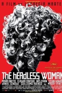 The Headless Woman (La mujer sin cabeza)