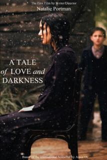 ზღაპარი სიყვარულისა და სიბნელის შესახებ / A Tale of Love and Darkness