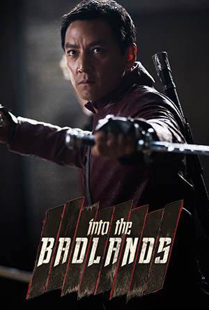 Into the Badlands : Season 1 / სიკვდილის უდაბნოში : სეზონი 1
