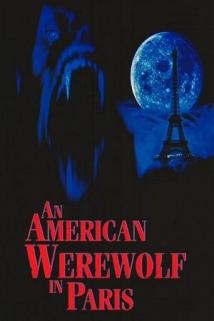 ამერიკელი მაქცია პარიზში / An American Werewolf in Paris