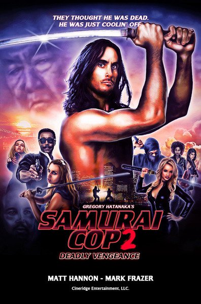 Samurai Cop 2: Deadly Vengeance