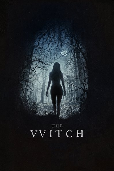 The Witch (THE VVITCH: A NEW-ENGLAND FOLKTALE)