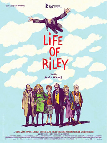 Life of Riley (AIMER BOIRE ET CHANTER)
